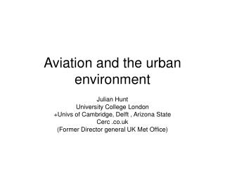 Aviation and the urban environment