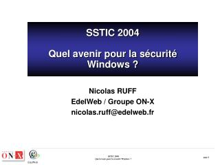 SSTIC 2004 Quel avenir pour la sécurité Windows ?