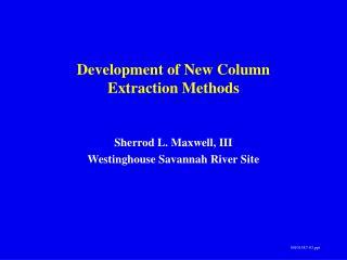 Development of New Column  Extraction Methods