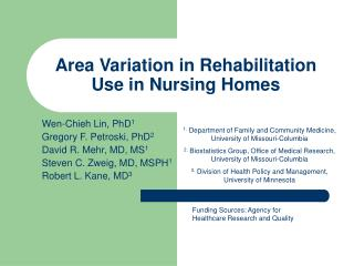 Area Variation in Rehabilitation Use in Nursing Homes