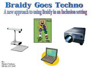Braidy Goes Techno