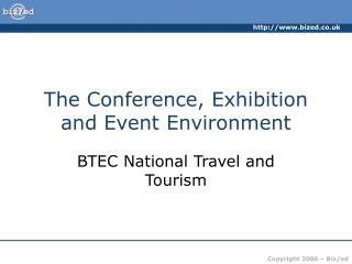 The Conference, Exhibition and Event Environment
