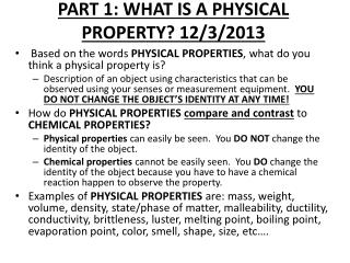 PART 1: WHAT IS A PHYSICAL PROPERTY?  12/3/2013