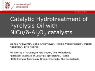 Catalytic Hydrotreatment of Pyrolysis Oil with  NiCu/ δ - Al 2 O 3  catalysts