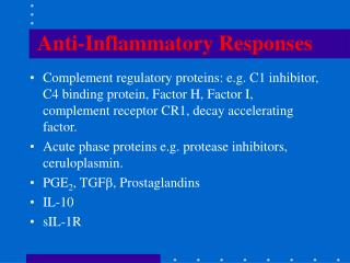 Anti-Inflammatory Responses