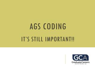 AGS Coding It's still important!!