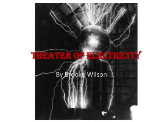 Theater of Electricity