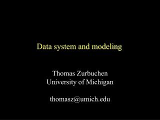 Data system and modeling