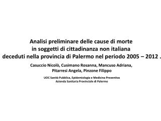 Analisi preliminare delle cause di morte  in soggetti di cittadinanza non italiana