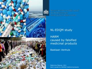 NL-EDQM study HARM caused by falsified medicinal products Bastiaan Venhuis