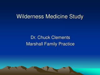 Wilderness Medicine Study