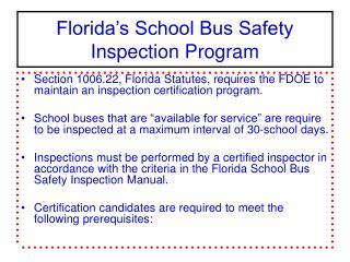 Florida s School Bus Safety Inspection Program