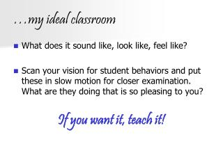 …my ideal classroom