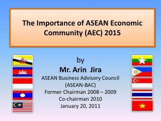 The Importance of ASEAN Economic Community AEC 2015