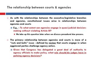 The relationship between courts & agencies