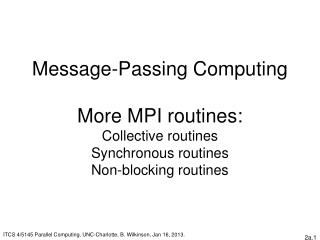 ITCS 4/5145 Parallel Computing, UNC-Charlotte, B. Wilkinson, Jan 16, 2013.