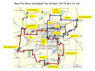 Bass Pro-Mercy-Springbike Tour de Bass 100-70-38 & 24 mile