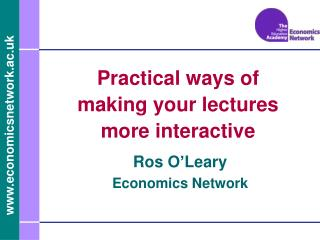 Practical ways of making your lectures more interactive