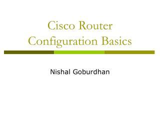 Cisco Router Configuration Basics