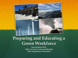 Preparing and Educating a  Green Workforce