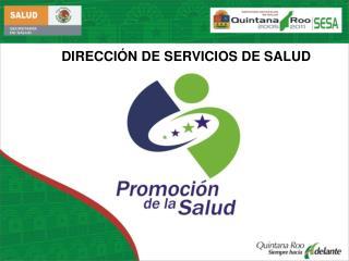 DIRECCI�N DE SERVICIOS DE SALUD