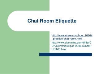 Chat Room Etiquette