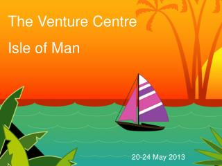 The Venture Centre Isle of Man