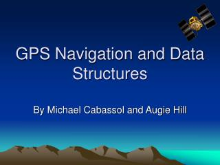 GPS Navigation and Data Structures