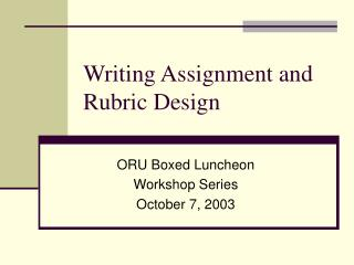 Writing Assignment and Rubric Design