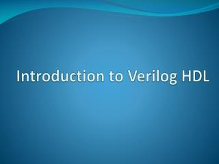 Introduction to Verilog HDL