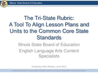 The Tri-State Rubric: A Tool To Align Lesson Plans and Units to the Common Core State Standards