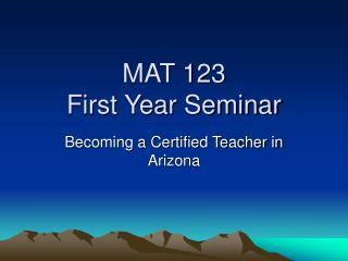 MAT 123  First Year Seminar