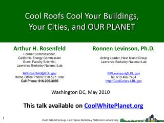 Cool Roofs Cool Your Buildings,  Your Cities, and OUR PLANET