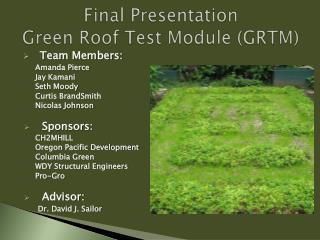 Final Presentation Green Roof Test Module (GRTM)