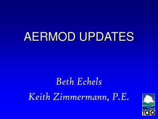 AERMOD UPDATES