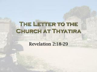 The Letter to the Church at Thyatira