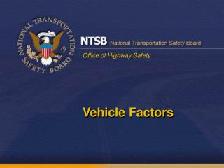 Vehicle Factors