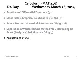 Calculus II (MAT 146) Dr. Day		Wednesday March 26, 2014
