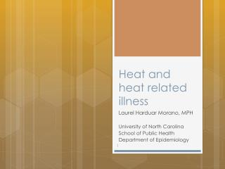 Heat and heat related illness