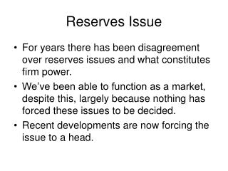 Reserves Issue