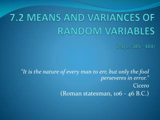 7.2 MEANS AND VARIANCES OF RANDOM VARIABLES  (Pages 385 - 404)