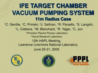 IFE TARGET CHAMBER VACUUM PUMPING SYSTEM 11m Radius Case