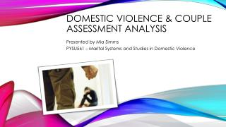 Domestic Violence & Couple Assessment Analysis