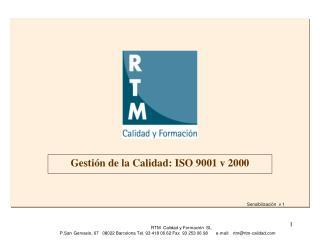 Gestión de la Calidad: ISO 9001 v 2000