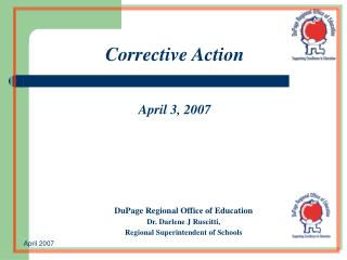 Corrective Action April 3, 2007