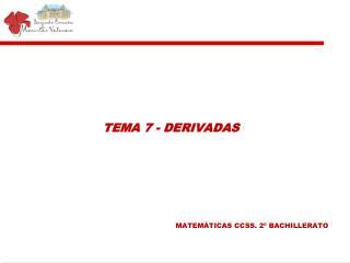 TEMA 7 - DERIVADAS