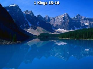 1 Kings 15-16