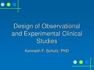Design of Observational and Experimental Clinical Studies