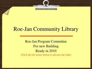 Roe-Jan Community Library