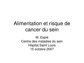 Alimentation et risque de cancer du sein